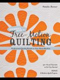 Beginner's Guide to Free-Motion Quilting: 50+ Visual Tutorials to Get You Started - Professional-Quality Results on Your Home Machine