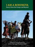 I Am a Rohingya: Poetry from the Camps and Beyond