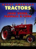 Great American Tractors: John Deere, Farmall and Ford