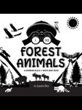 I See Forest Animals: A Newborn Black & White Baby Book (High-Contrast Design & Patterns) (Bear, Moose, Deer, Cougar, Wolf, Fox, Beaver, Sku