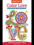 Color Love Coloring Book: Perfectly Portable Pages