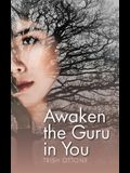 Awaken the Guru in You