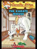 Karate Mouse (Geronimo Stilton #40), 40