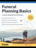 Funeral Planning Basics: A Step-By-Step Guide to Funeral Planning....