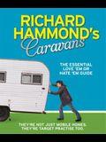Richard Hammond's Caravans: The Essential Love'em