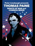 Peter Linebaugh Presents Thomas Paine: Common Sense, Rights of Man and Agrarian Justice