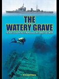 The Watery Grave: The Life and Death of HMS Manchester