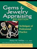 Gems & Jewelry Appraising (3rd Edition): Techniques of Professional Practice