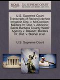 U.S. Supreme Court Transcripts of Record Ivanhoe Irrigation Dist. V. McCracken; Madera Irr. Dist. V. Albonico; Santa Barbara County Water Agency V. Ba