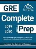 GRE Complete Test Prep: GRE Prep 2019 & 2020 Study Book & Practice Test Questions for the Graduate Record Examination