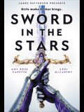 Sword in the Stars: A Once & Future Novel (Once & Future (2))