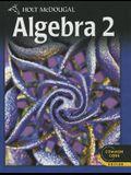 Holt McDougal Algebra 2: Student Edition 2012