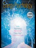 Energy Psychology Journal, 10(2): Theory, Research, and Treatment