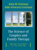 The Science of Couples and Family Therapy: Behind the Scenes at the Love Lab
