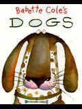 Babette Cole's Dogs
