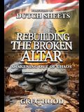 Rebuilding The Broken Altar: Awakening Out Of Chaos