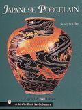 Japanese Porcelain, 1800-1950