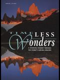 Timeless Wonders: A Fantastic Journey Through the World's Natural Beauties