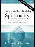 Emotionally Healthy Spirituality Video Study Expanded Edition: Discipleship That Deeply Changes Your Relationship with God