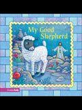 My Good Shepherd (Easter Board Books)