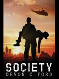 After it Happened: Society