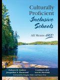 Culturally Proficient Inclusive Schools: All Means All!