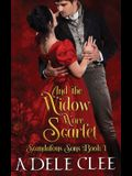 And the Widow Wore Scarlet