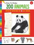 How to Draw Zoo Animals: Step-By-Step Instructions for 20 Wild Creatures