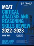 MCAT Critical Analysis and Reasoning Skills Review 2022-2023: Online + Book