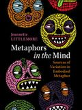 Metaphors in the Mind: Sources of Variation in Embodied Metaphor