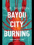 Bayou City Burning