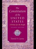 The Constitution of the United States: A Primer for the People