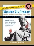 The Politically Incorrect Guide to Western Civilization