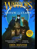 Warriors: Enter the Clans: Includes Warriors Field Guide: Secrets of the Clans/Warriors: Code of the Clans