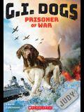G.I. Dogs: Judy, Prisoner of War (G.I. Dogs #1), Volume 1