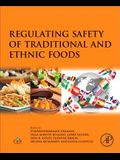 Regulating Safety of Traditional and Ethnic Foods