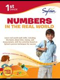 First Grade Numbers in the Real World (Sylvan Workbooks) (Math Workbooks)