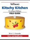 Warman's Kitschy Kitchen Collectibles Field Guide