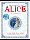 The Complete Alice: With the Original Illustrations by Sir John Tenniel in Full Colour