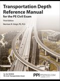Ppi Transportation Depth Reference Manual for the Pe Civil Exam, 3rd Edition (Paperback) - A Complete Reference Manual for the Ncees Pe Civil Transpor