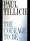 The Courage to Be