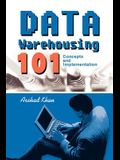 Data Warehousing 101: Concepts and Implementation
