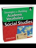 Strategies for Building Academic Vocabulary in Social Studies [With CDROM]