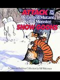 Attack of the Deranged Mutant Killer Monster Snow Goons, 10: A Calvin and Hobbes Collection