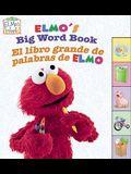 Elmo's Big Word Book/El Libro Grande de Palabras de Elmo