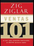 Ventas 101: Lo Que Todo Vendedor Profesional de Éxito Necesita Saber