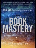 The Book of Mastery: The Mastery Trilogy: Book I