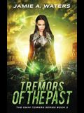 Tremors of the Past