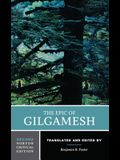 The Epic of Gilgamesh: A Norton Critical Edition
