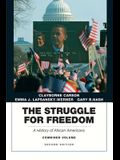 The Struggle for Freedom: A History of African Americans